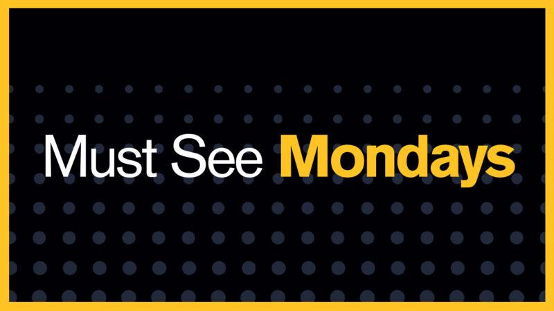 Must See Mondays